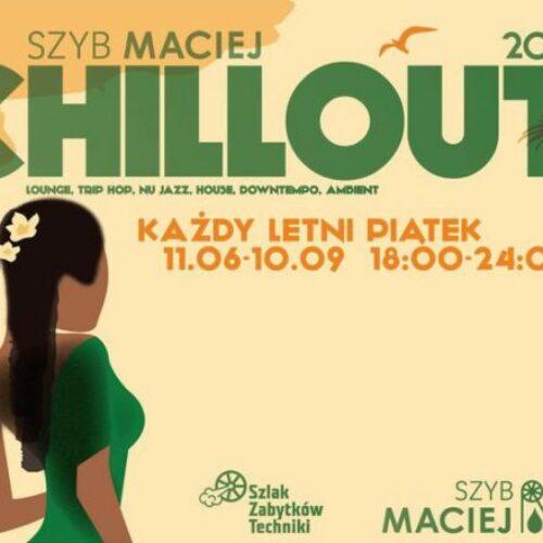 Już jutro – kolejny chillout w Szybie Maciej